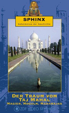 sphinx-geheimnisse-der-geschichte-der-traum-vom-taj-mahal-magier-moguln-maharajas-vhs