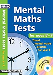 Mental Maths Tests for Ages 8-9: Timed Mental Maths Practice for Year 4 (Mental Maths Tests)
