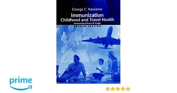Immunization: Childhood and Travel Health, Fourth Edition