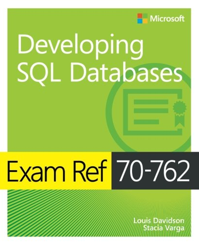 Exam Ref 70-762 Developing SQL Databases