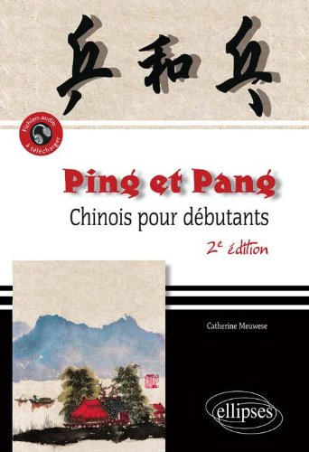 Ping-Pang Chinois pour Débutants par Catherine Meuwese