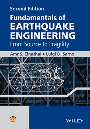 Fundamentals of Earthquake Engineering: From Source to Fragility