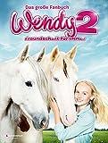 Wendy 2 - Freundschaft für immer: Das große Fanbuch