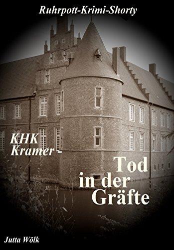 KHK Kramer - Tod in der Gräfte: Ruhrpott-Krimi-Shorty von [Wölk, Jutta]
