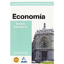 Cuerpo de profesores de enseñanza secundaria. Economía. Temario. Volumen iv (Profesores Eso - Fp 2012)