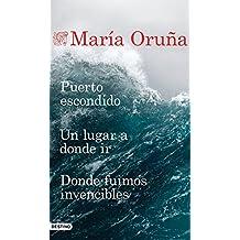 Puerto escondido + Un lugar a donde ir + Donde fuimos invencibles (Pack) (Los libros del Puerto Escondido)