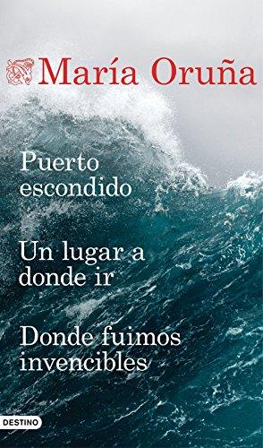 Puerto escondido + Un lugar a donde ir + Donde fuimos invencibles (Pack) (Los libros del Puerto Escondido) por María Oruña