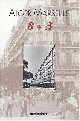 Alger Marseille 8 + 3 par Salvatore Lombardo