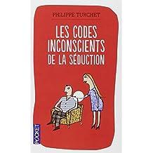 Les codes inconscients de la séduction