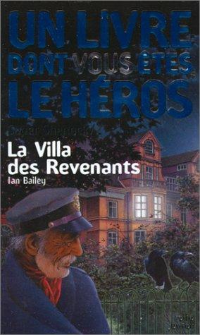 Super Sherlock, numéro 2 : La Villa des revenants