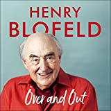 Over and Out: My Innings of a Lifetime with Test Match Special: Memories of Test Matc...