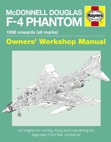 haynes-book-mcdonnell-douglas-f-4-phantom-manual-an-insight-into-owning-flying-and-maintaining-the-u