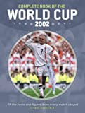 Complete Book of The World Cup 2002