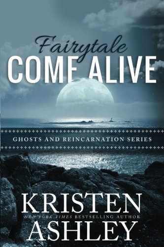 Fairytale Come Alive: Volume 4 (Ghosts and Reincarnation)