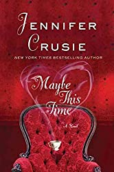 [(Maybe This Time)] [By (author) Etc Jennifer Crusie] published on (August, 2010)