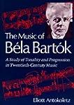Music of Bela Bartok - A Study of Ton...