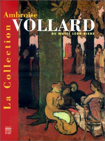 La Collection Ambroise Vollard du Musée Léon-Dierx