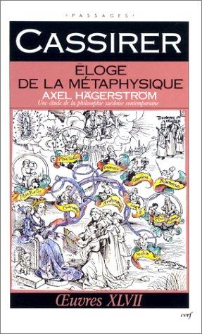 Eloge de la métaphysique : Axel Hägerström, une étude de la philosophie suédoise contemporaine