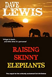 Raising Skinny Elephants... (Hagar Trilogy Book 2)
