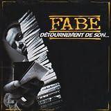 Songtexte von Fabe - Détournement de son…