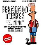 """Fernando Torres """"El Niño"""""""