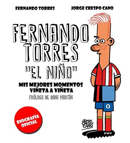 Fernando Torres. El Niño: Mis mejores momentos viñeta a viñeta (Hobbies) por Jorge Crespo