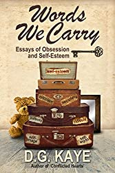 Words We Carry: Essays of Obsession and Self-Esteem (English Edition)