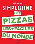 Simplissime Pizzas de Jean-François Mallet