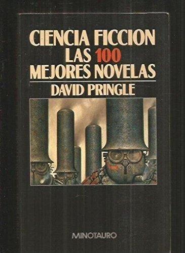Ciencia Ficción: Las 100 Mejores Novelas