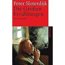 Die Großen Erzählungen: Ein Lesebuch (suhrkamp taschenbuch)