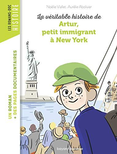 La véritable histoire d'Artur, petit immigrant à New York