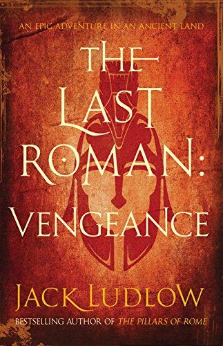 The Last Roman: Vengeance: 1 por Jack Ludlow