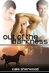 Out of the Darkness by Kate Sherwood (2010-08-09)