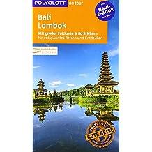 POLYGLOTT on tour Reiseführer Bali & Lombok: Mit großer Faltkarte, 80 Stickern und individueller App