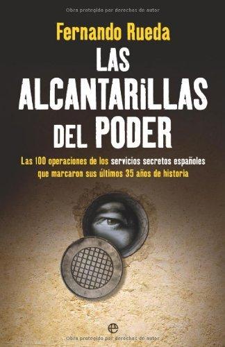 las Alcantarillas del poder por Fernando Rueda Rieu