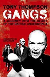 Gangs: A Journey into the Heart of the British Underworld
