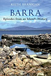 Barra: Episodes from an Island's History (English Edition)