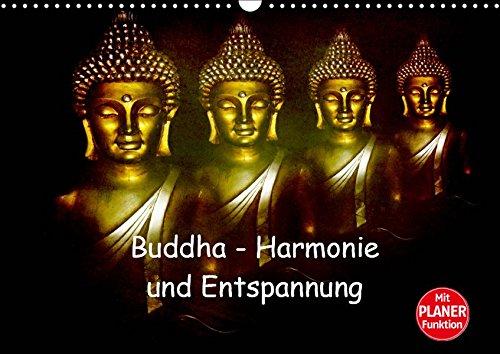 Buddha - Harmonie und Entspannung (Wandkalender 2019 DIN A3 quer): Buddha symbolisiert Harmonie, Ausgeglichenheit und Entspannung (Geburtstagskalender, 14 Seiten ) (CALVENDO Glaube)