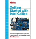 [(Getting Started with Intel Galileo )] [Author: Matt Richardson] [Apr-2014]