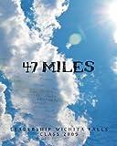 47 Miles by Leadership Wichita Falls Class 2009 (2011-12-07)