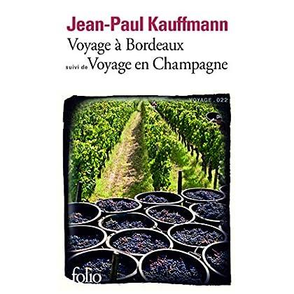 Voyage à Bordeaux 1989 / Voyage en Champagne 1990