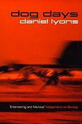 Dog Days by Daniel Lyons (1999-05-20)