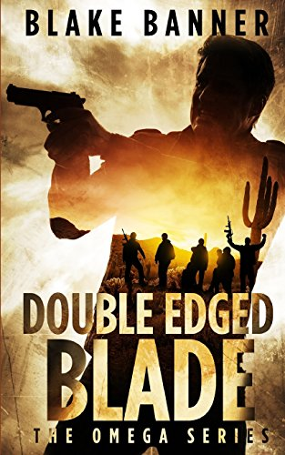 Double Edged Blade: Volume 2 (The Omega Series)
