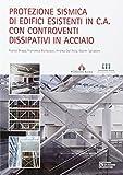 Protezione sismica di edifici esistenti in c.a. con controventi dissipativi in acciaio