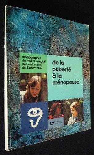 De la puberté à la ménopause : Monographie du mur d'images