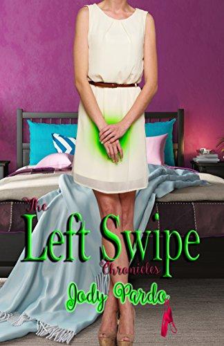 The Left Swipe Chronicles (English Edition)