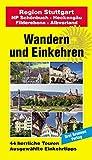Region Stuttgart: Wandern und Einkehren BD 22