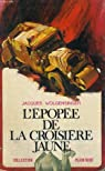 L'EPOPEE DE LA CROISIERE JAUNE. COLLECTION PLEIN VENT N° 70 par Wolgensinger