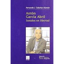 Antón García Abril : sonidos en libertad