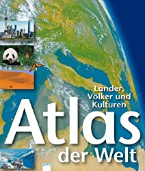 Atlas der Welt - Länder, Völker und Kulturen